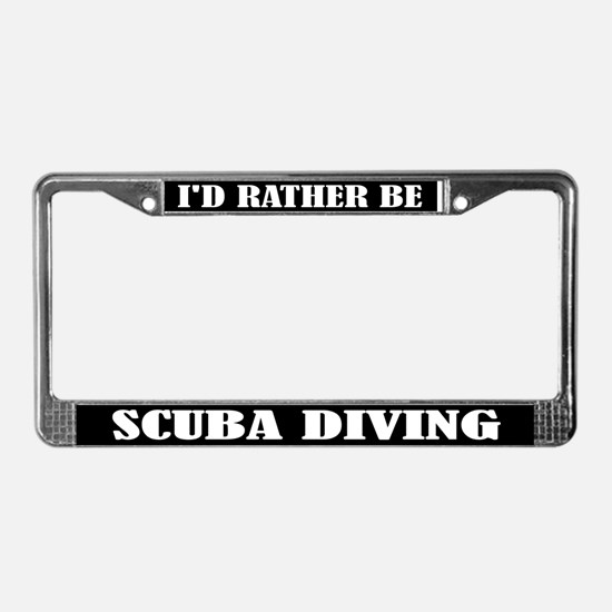 Rather Be Scuba Diving License Plate Frame