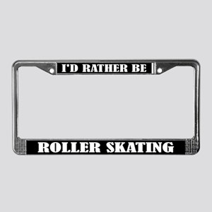Rather Be Roller Skating License Frame Gift