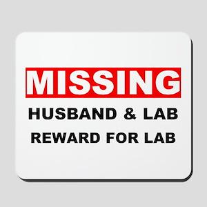 Missing Husband Lab Mousepad