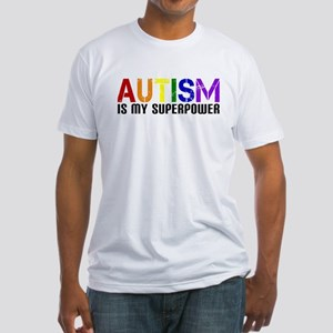 Autism is My Superpower Fitted T-Shirt