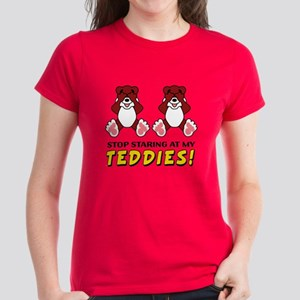 Stop Staring at my Teddies T-Shirt