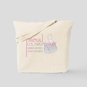 Proud U.S. Navy Brat (pink) Tote Bag
