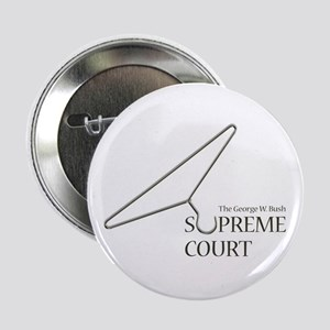 BUSH SUPREME COURT Button