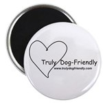 """Truly Dog Friendly 2.25"""" Magnet (10 pack)"""