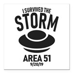 I Survived The Area 51 Storm Square Car Magnet 3