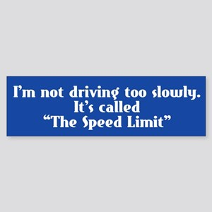 Speed Limit Not Slow Sticker (Bumper)