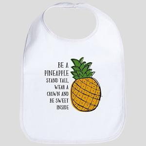 Be A Pineapple Baby Bib