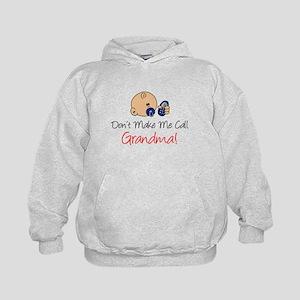 Don't Make Me Call Grandma Kids Hoodie