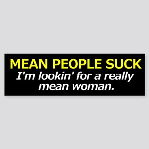 MEAN WOMAN WANTED Sticker (Bumper)
