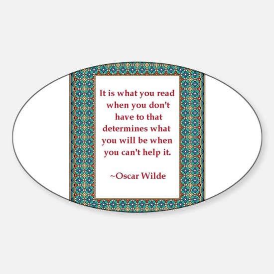 What You Read Sticker (Oval)
