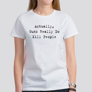 Guns Kill People Women's T-Shirt