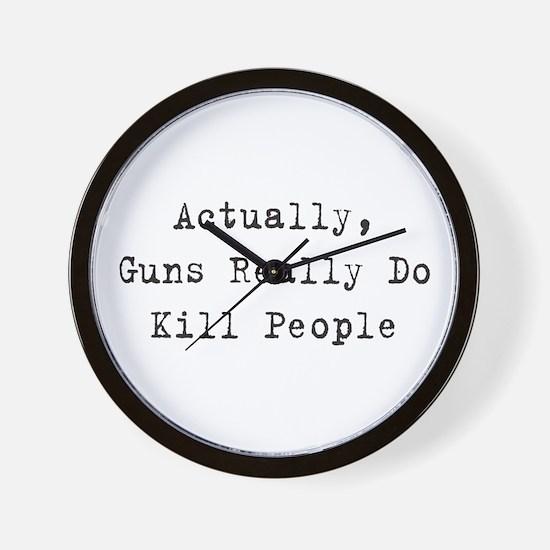 Guns Kill People Wall Clock
