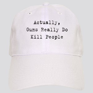 Guns Kill People Cap