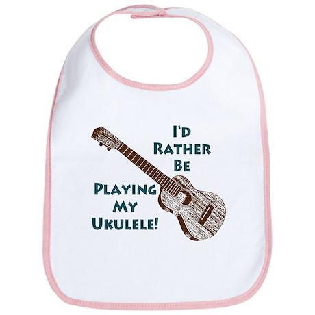 I'd Rather Be Playing My Ukulele Bib