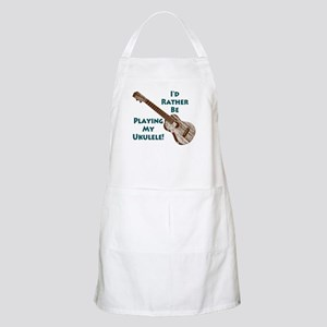 I'd Rather Be Playing My Ukulele BBQ Apron