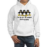 One by one, the penguins. Hooded Sweatshirt