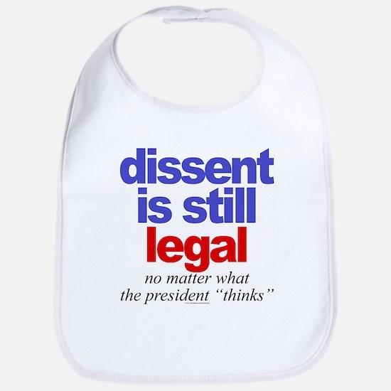 Dissent is still legal Bib