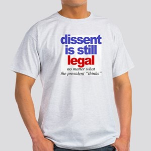 Dissent is still legal Ash Grey T-Shirt