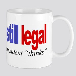 Dissent is still legal Mug