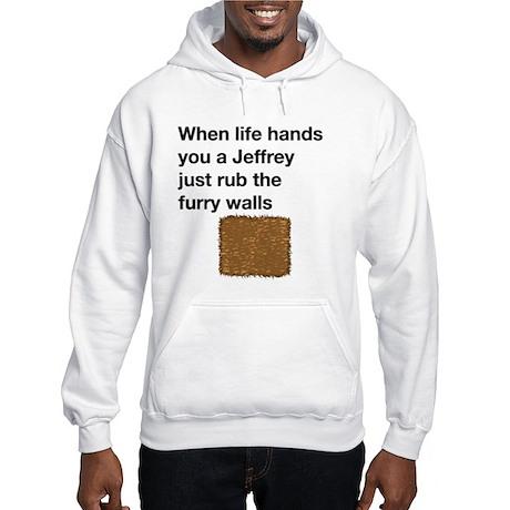 When life hands you a jeffrey Hooded Sweatshirt