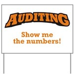 Auditing / Numbers Yard Sign