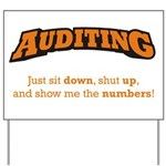 Auditing-Numbers Yard Sign