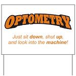 Optometry / Machine Yard Sign