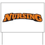 Nursing (Orange) Yard Sign