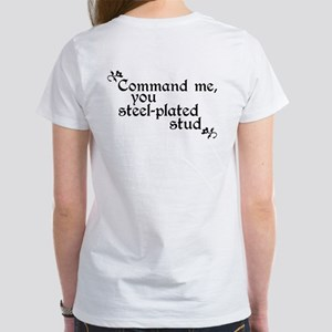 Crazed Paladin Groupie Command Me Women's T