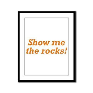 Show me the Rocks Framed Panel Print