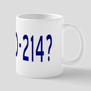 Got DD-214? Mug