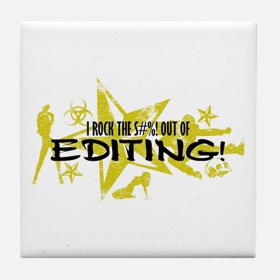 I ROCK THE S#%! - EDITING Tile Coaster