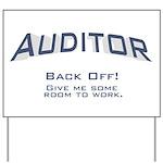 Auditor - Work Yard Sign