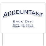 Accountant - Work Yard Sign