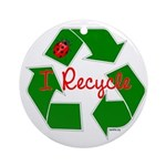 I Recycle Ornament (Round)