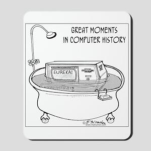 Computer in Tub Shouts Eureka Mousepad