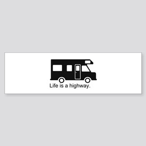"""Life is a highway."" RV Sticker (Bumper)"