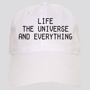 Life, The Universe, and Everything! Cap