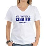 Cooler Than Me Women's V-Neck T-Shirt
