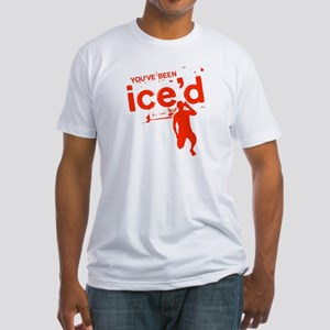 You've Been Ice'd Fitted T-Shirt