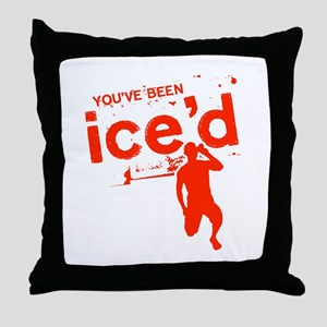 You've Been Ice'd Throw Pillow