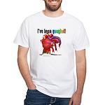 I've Been Googled White T-Shirt