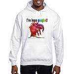 I've Been Googled Hooded Sweatshirt