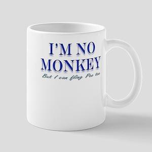I'm no Monkey, But I can Flin Mug