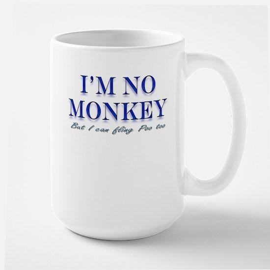 I'm no Monkey, But I can Flin Large Mug