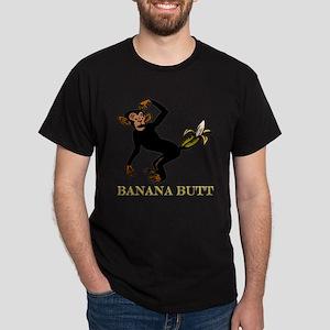 Banana Butt, What? Monkey But Dark T-Shirt