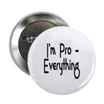 """I'm Pro Everything 2.25"""" Button (10 pack)"""