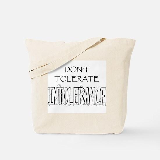 Don't Tolerate Intolerance Tote Bag
