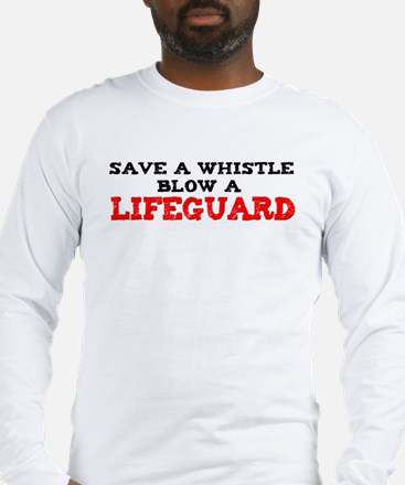 Save a Whistle Long Sleeve T-Shirt