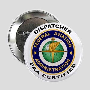 """FAA Certified Dispatcher 2.25"""" Button"""